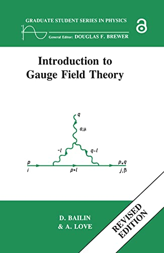 9780750302814: Introduction to Gauge Field Theory Revised Edition (Graduate Student Series in Physics)