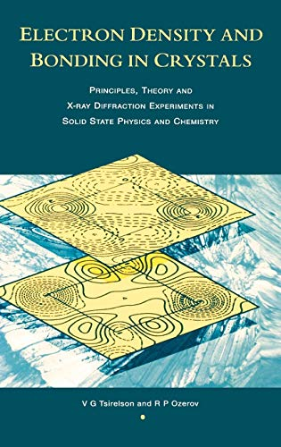9780750302845: Electron Density and Bonding in Crystals: Principles, Theory and X-ray Diffraction Experiments in Solid State Physics and Chemistry