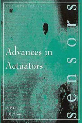 Advances in Actuators, (Sensors): CRC Press