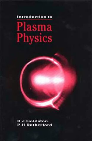 9780750303255: Introduction to Plasma Physics (Plasma Physics Series)