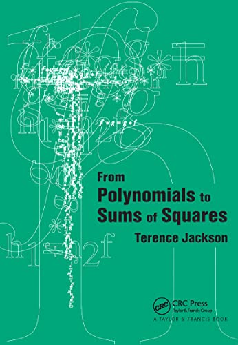 9780750303293: From Polynomials to Sums of Squares