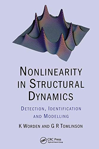 9780750303569: Nonlinearity in Structural Dynamics: Detection, Identification and Modelling