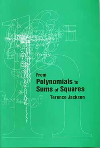 9780750303644: From Polynomials to Sums of Squares