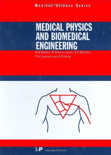 9780750303675: Medical Physics and Biomedical Engineering (Series in Medical Physics and Biomedical Engineering)