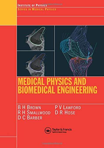 9780750303682: Medical Physics and Biomedical Engineering (Series in Medical Physics and Biomedical Engineering)