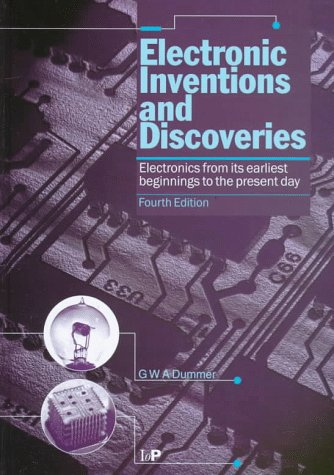 9780750303767: Electronic Inventions and Discoveries: Electronics from Its Earliest Beginnings to the Present Day