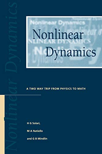 9780750303804: Nonlinear Dynamics: A Two-Way Trip from Physics to Math