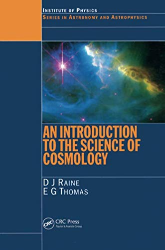 9780750304054: An Introduction to the Science of Cosmology (Series in Astronomy and Astrophysics)