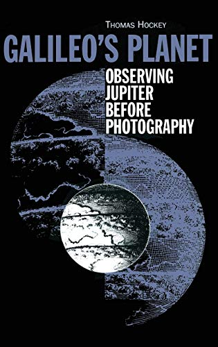 9780750304481: Galileo's Planet: Observing Jupiter Before Photography