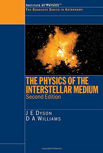 9780750304603: The Physics of the Interstellar Medium, Second Edition