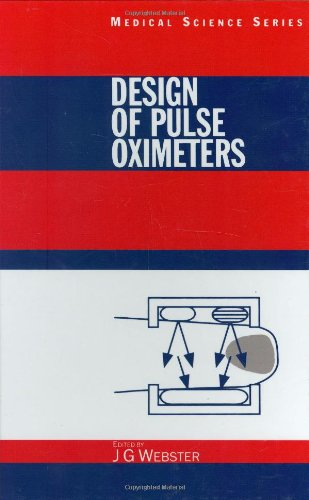 9780750304672: Design of Pulse Oximeters (Series in Medical Physics and Biomedical Engineering)