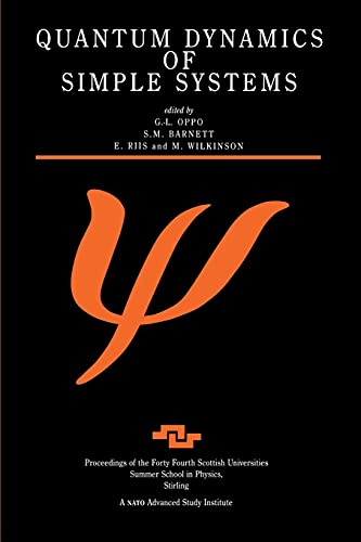 Quantum dynamics of simple systems: the forty: OPPO, G.-L. and