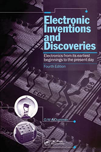 9780750304931: Electronic Inventions and Discoveries: Electronics from its earliest beginnings to the present day, Fourth Edition
