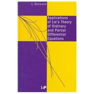9780750305303: Applications of Lie's Theory of Ordinary and Partial Differential Equations