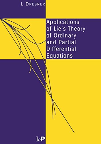 9780750305310: Applications of Lie's Theory of Ordinary and Partial Differential Equations