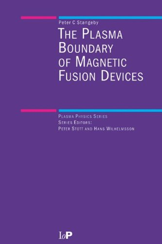 9780750305594: The Plasma Boundary of Magnetic Fusion Devices (Series in Plasma Physics)