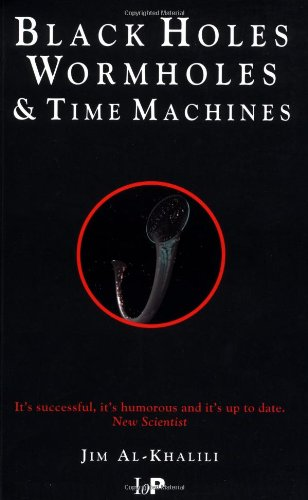 9780750305600: Black Holes, Wormholes and Time Machines