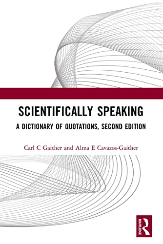 9780750306362: Scientifically Speaking: A Dictionary of Quotations, Second Edition