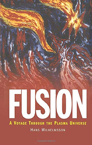 9780750306393: Fusion: A Voyage Through the Plasma Universe (Plasma Physics Series)