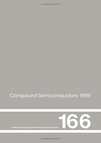 Compound Semiconductors 1999: Proceedings of the 26th International Symposium on Compound ...