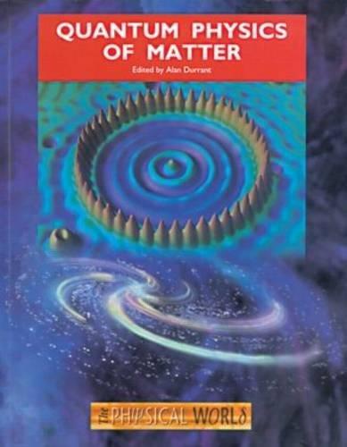 9780750307215: Quantum Physics of Matter (Physicalworld)