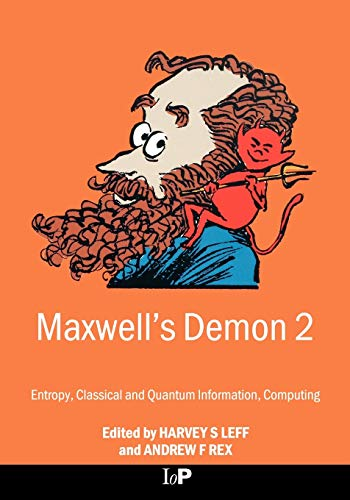 9780750307598: Maxwell's Demon 2 Entropy, Classical and Quantum Information, Computing