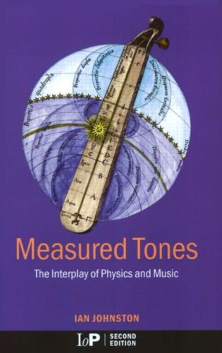9780750307628: Measured Tones: The Interplay of Physics and Music, Third Edition