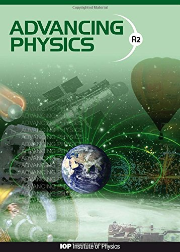 9780750307819: Advancing Physics: A2 Student Book Second Edition: Student Text Book