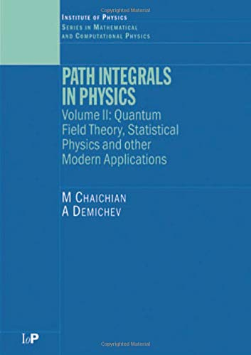 9780750308021: Path Integrals in Physics: Volume II Quantum Field Theory, Statistical Physics and other Modern Applications: 2