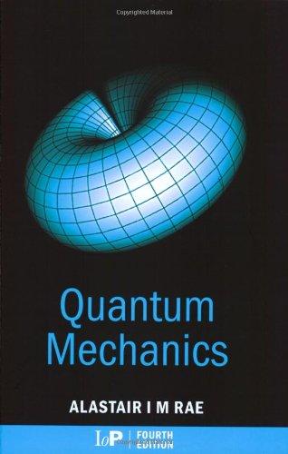 9780750308397: Quantum Mechanics, Fourth Edition