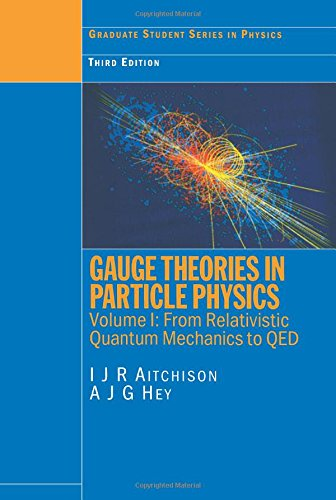 9780750308649: Gauge Theories in Particle Physics, Vol. 1: From Relativistic Quantum Mechanics to QED, 3rd Edition