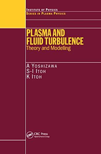 Plasma and Fluid Turbulence (Hardcover): Akira Yoshizawa