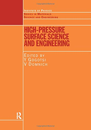9780750308816: High Pressure Surface Science and Engineering (Series in Materials Science and Engineering)
