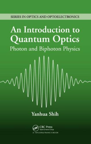 9780750308878: An Introduction to Quantum Optics: Photon and Biphoton Physics (Series in Optics and Optoelectronics)