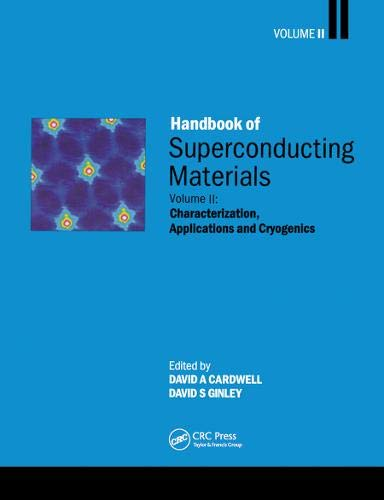 9780750308977: Handbook of Superconducting Materials: Characterization, Applications and Cryogenics