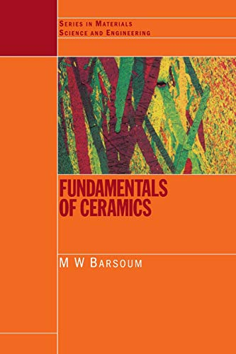 9780750309028: Fundamentals of Ceramics (Series in Materials Science and Engineering)