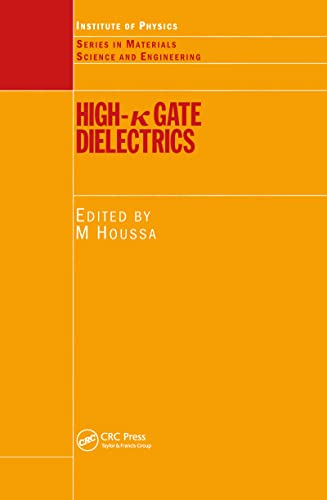 9780750309066: High k Gate Dielectrics (Series in Materials Science and Engineering)