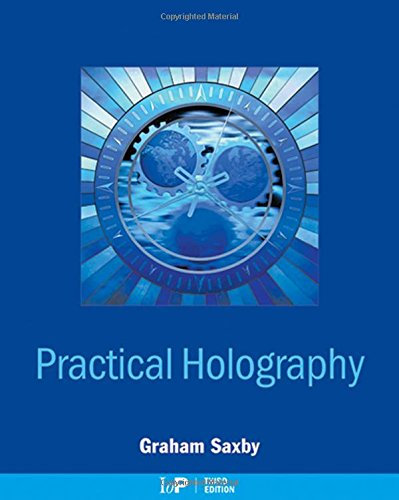 9780750309127: Practical Holography, Third Edition