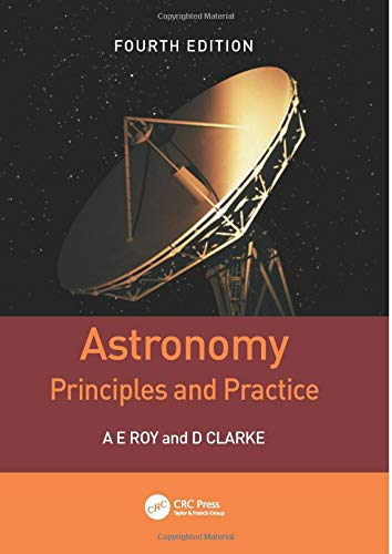 9780750309172: Astronomy: Principles and Practice, Fourth Edition (PBK)