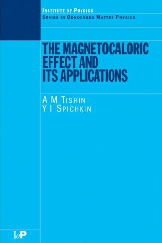 9780750309226: The Magnetocaloric Effect and its Applications (Condensed Matter Physics)
