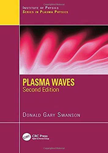 Plasma Waves, 2nd Edition: Swanson, Donald Gary