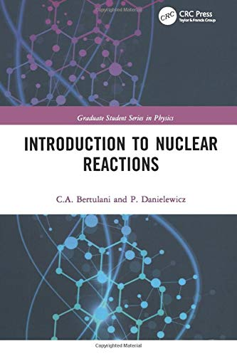 9780750309325: Introduction to Nuclear Reactions (Graduate Student Series in Physics)