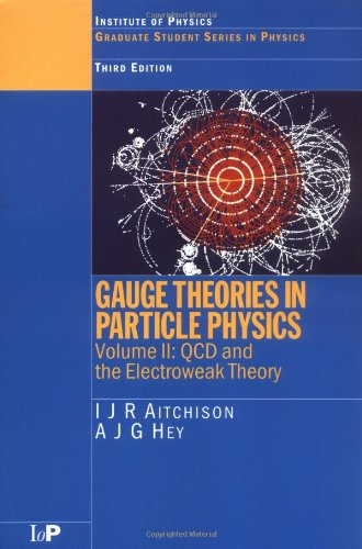 9780750309509: Gauge Theories in Particle Physics, Third Edition - 2 volume set: Gauge Theories in Particle Physics,  Vol. 2: Non-Abelian Gauge Theories: QCD and the Electroweak Theory
