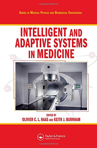 9780750309943: Intelligent and Adaptive Systems in Medicine (Series in Medical Physics and Biomedical Engineering)