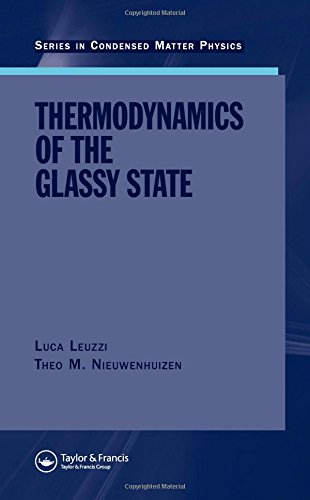 Thermodynamics of the Glassy State (Hardback): Luca Leuzzi, Theo M Nieuwenhuizen