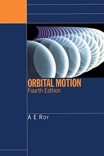 9780750310154: Orbital Motion, Fourth Edition