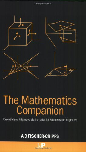 The Mathematics Companion: Mathematical Methods for Physicists: Anthony Craig Fischer-Cripps