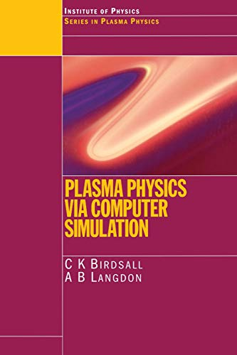 9780750310253: Plasma Physics via Computer Simulation (Series in Plasma Physics)