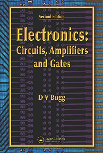 9780750310376: Electronics: Circuits, Amplifiers and Gates, Second Edition