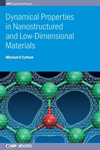 9780750310550: Dynamical Properties in Nanostructured and Low-Dimensional Materials (Iop Expanding Physics)